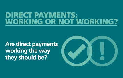 Image for direct payments - working or not working